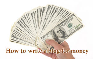 How to write a blog for money